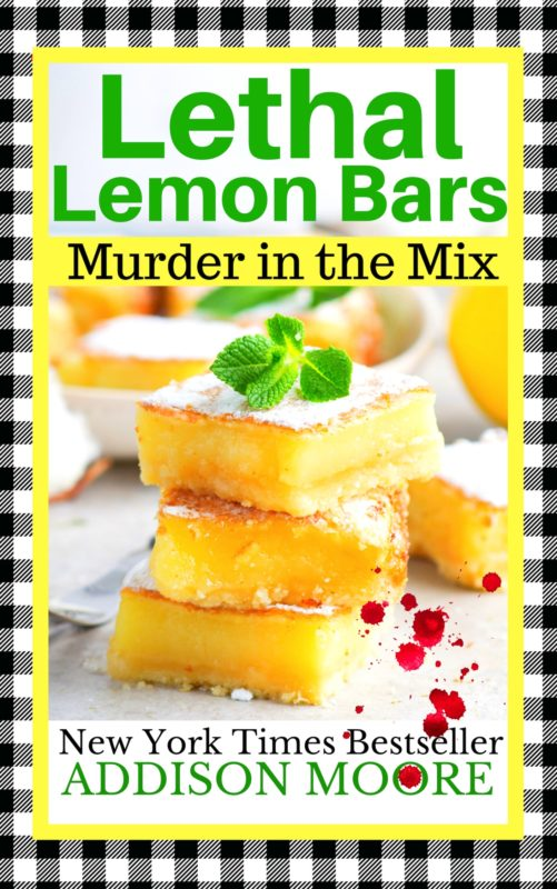 Lethal Lemon Bars (Murder in the Mix 9)