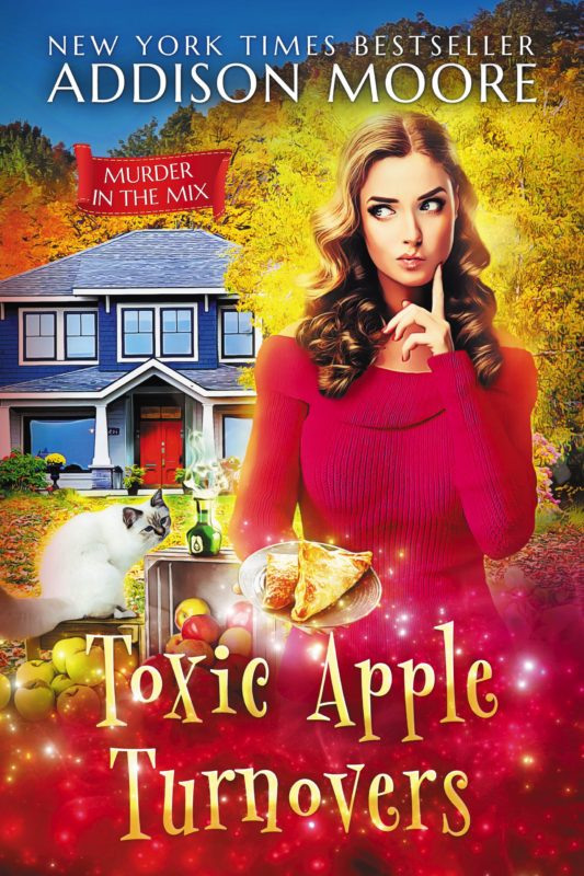 Toxic Apple Turnovers (Murder in the Mix 13)