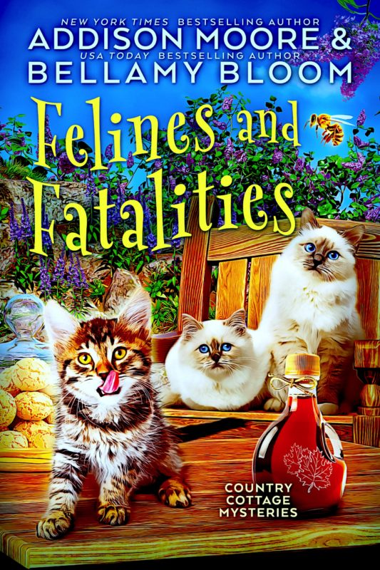 Felines and Fatalities (Country Cottage Mysteries 6)
